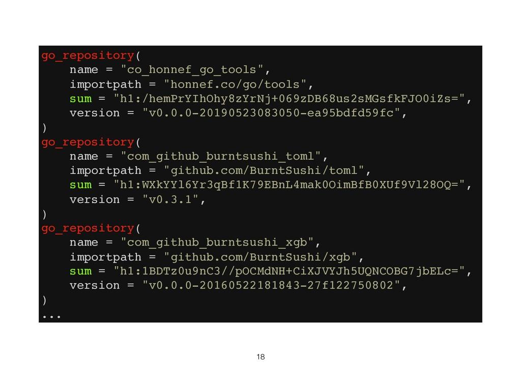 "18 go_repository( name = ""co_honnef_go_tools"", ..."