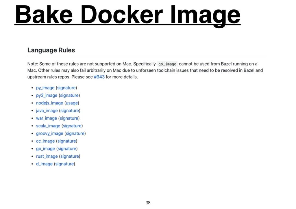 Bake Docker Image 38