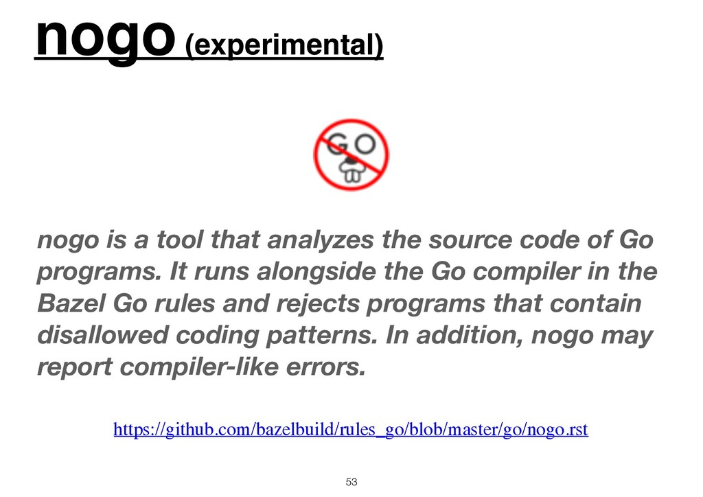 nogo (experimental) 53 nogo is a tool that anal...