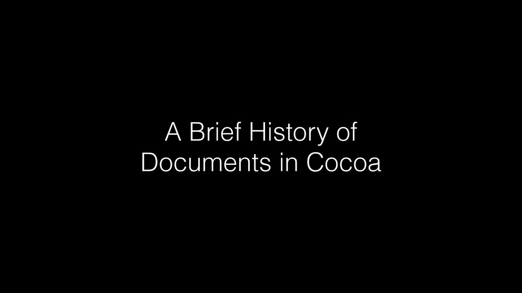 A Brief History of Documents in Cocoa