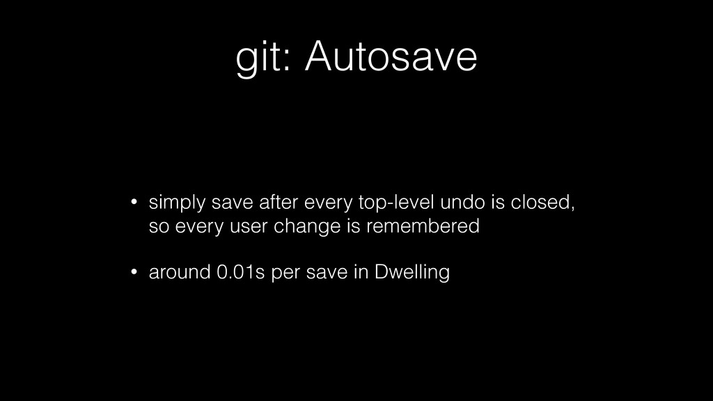 git: Autosave • simply save after every top-lev...