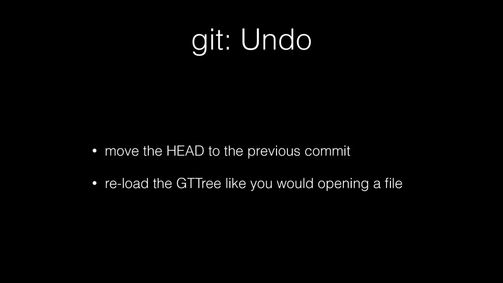 git: Undo • move the HEAD to the previous commi...