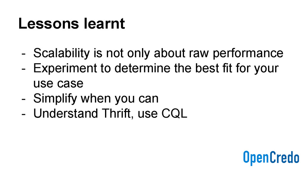 Lessons learnt - Scalability is not only about ...