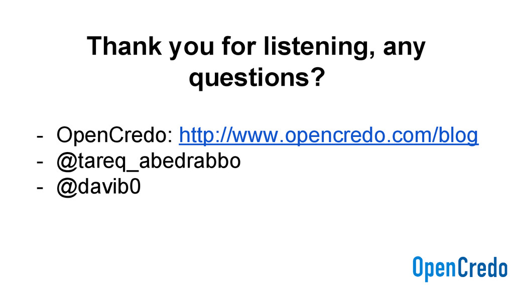 Thank you for listening, any questions? - OpenC...