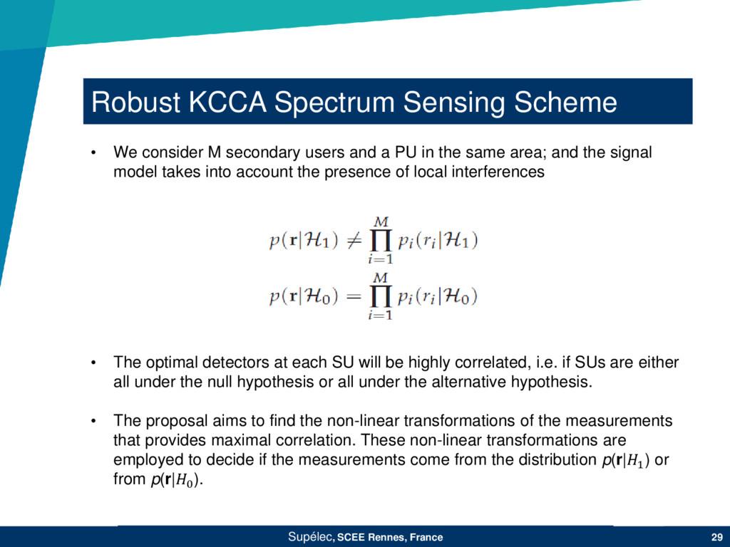 Robust KCCA Spectrum Sensing Scheme Supélec, SC...