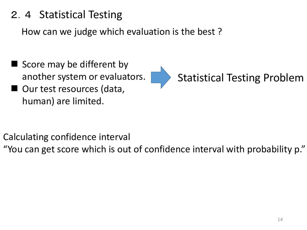 2.4 Statistical Testing How can we judge which ...