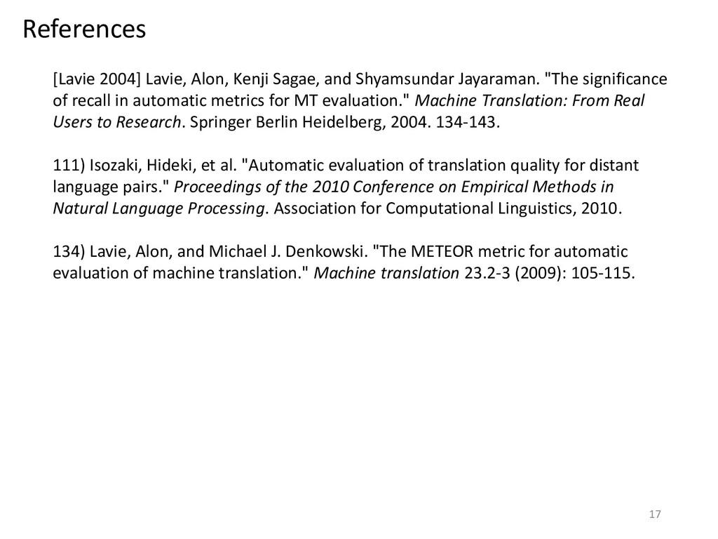 References [Lavie 2004] Lavie, Alon, Kenji Saga...