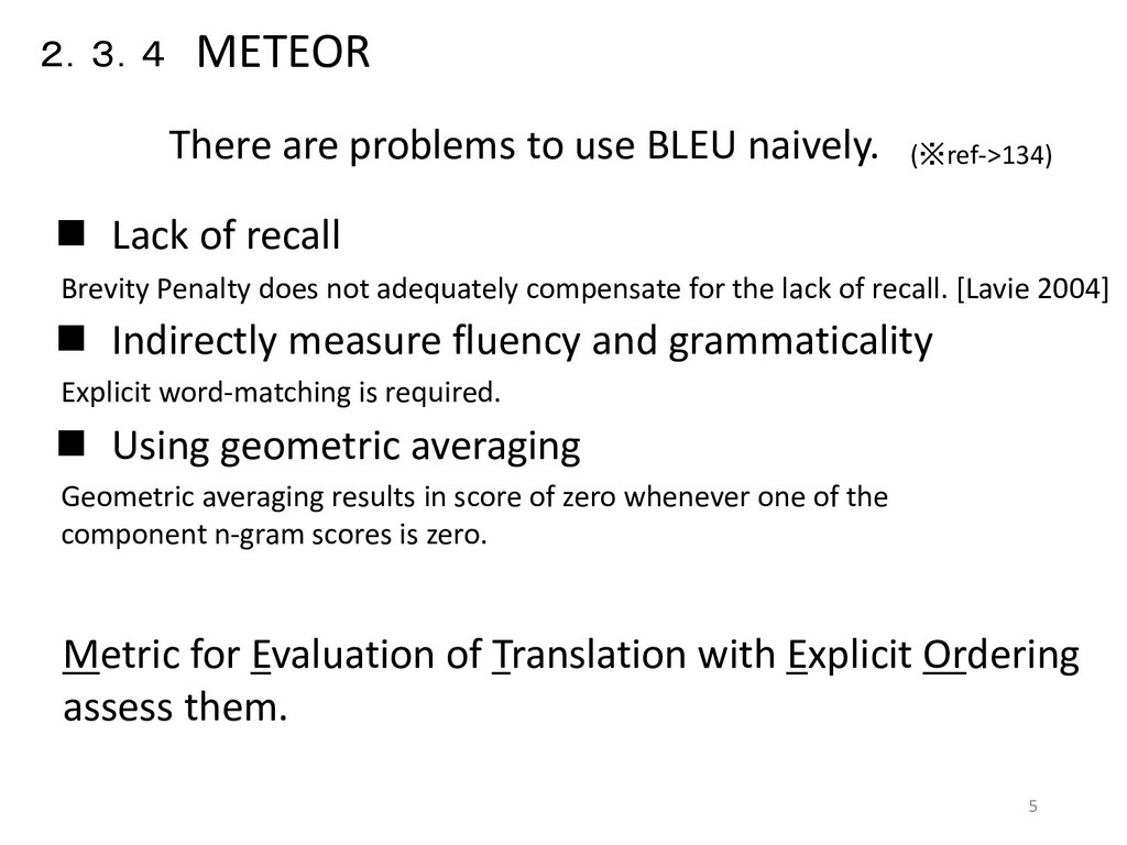 2.3.4 METEOR  Lack of recall  Indirectly meas...