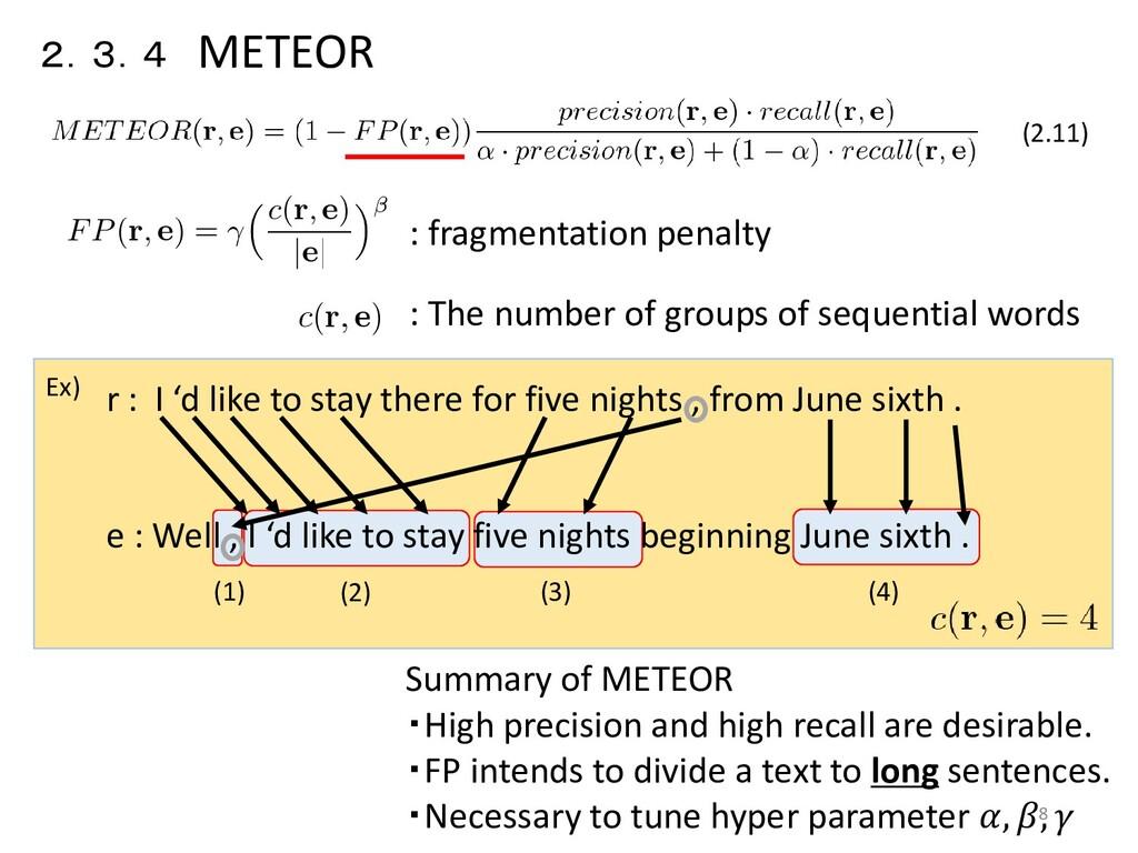 2.3.4 METEOR : fragmentation penalty (2.11) : T...