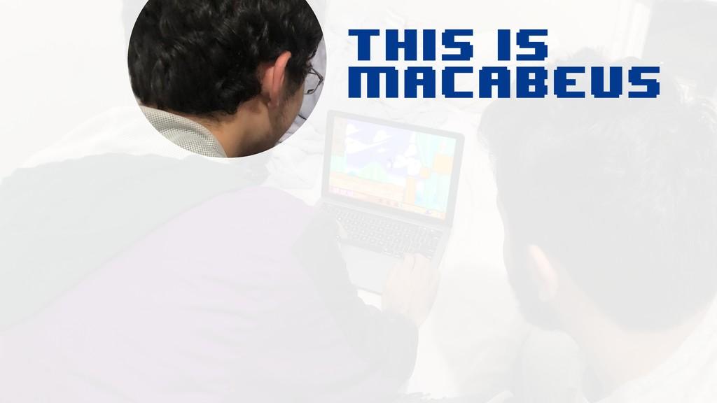 This is macabeus