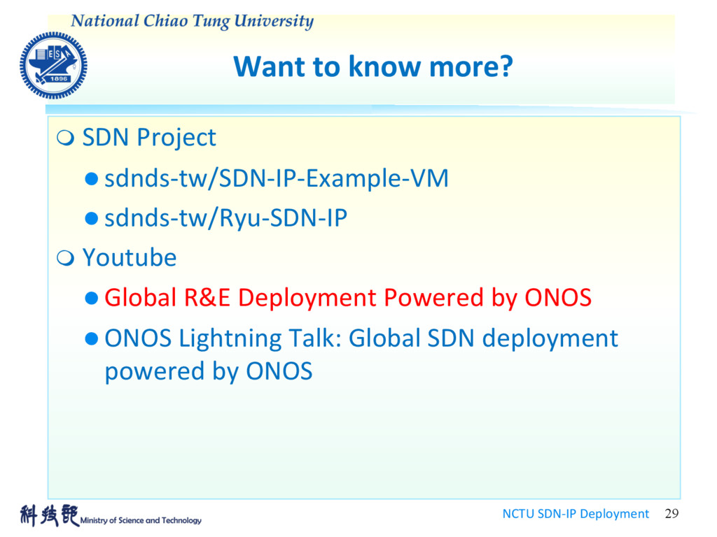 Want to know more? NCTU SDN-IP Deployment 29 m ...