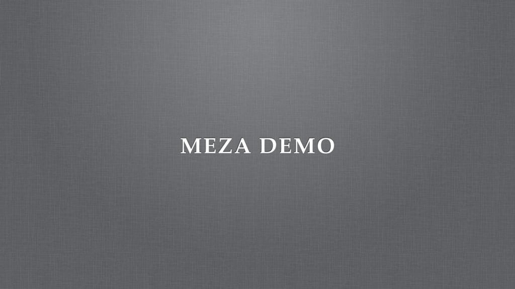 MEZA DEMO