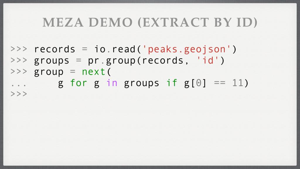>>> records = io.read('peaks.geojson') >>> grou...