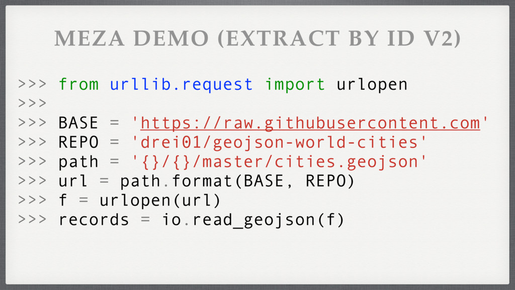 MEZA DEMO (EXTRACT BY ID V2) >>> from urllib.re...