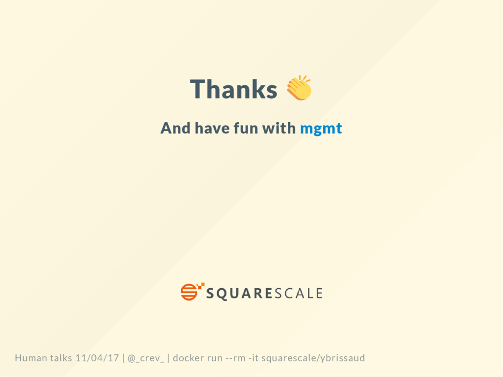 Thanks And have fun with mgmt Human talks 11/04...