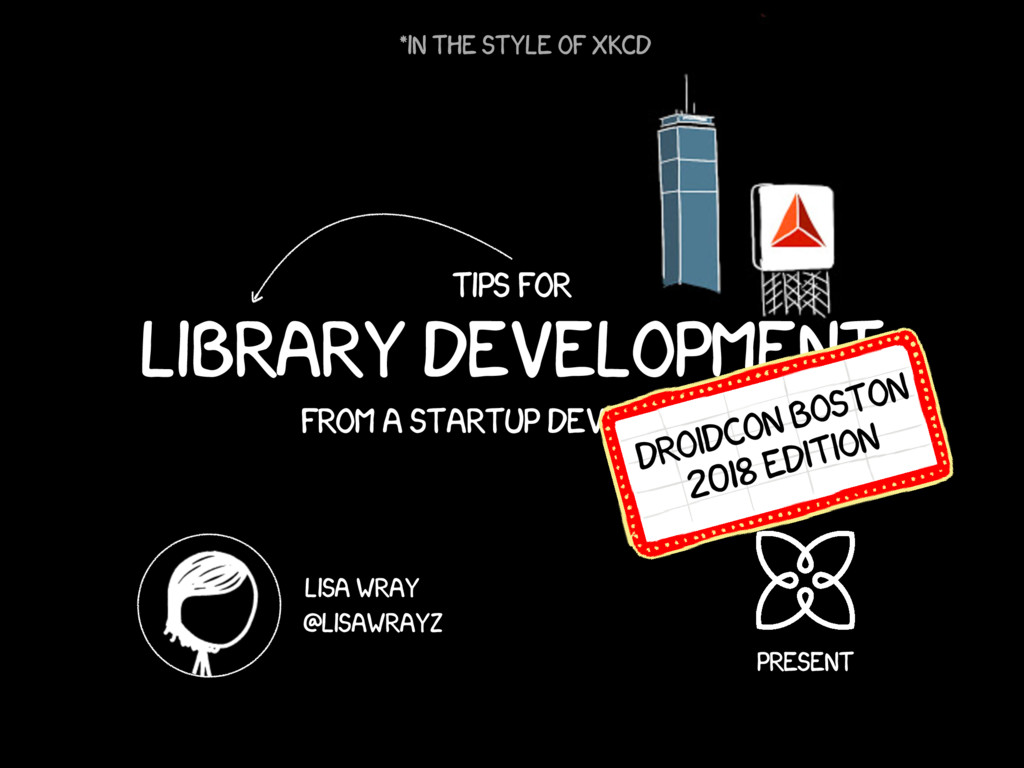 Tips for Library Development From a startup dev...