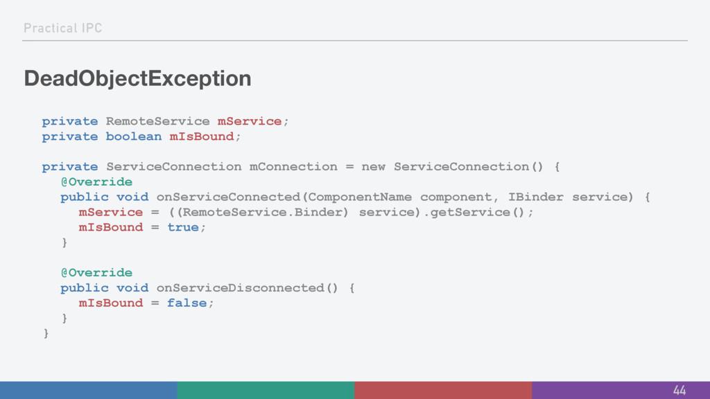 Practical IPC DeadObjectException private Remot...