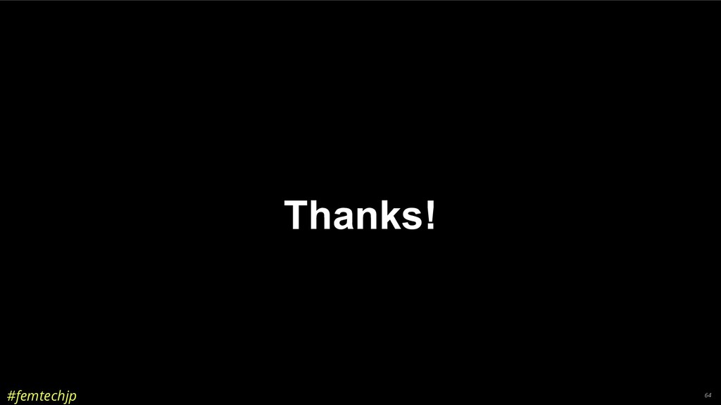 #femtechjp 64 Thanks!