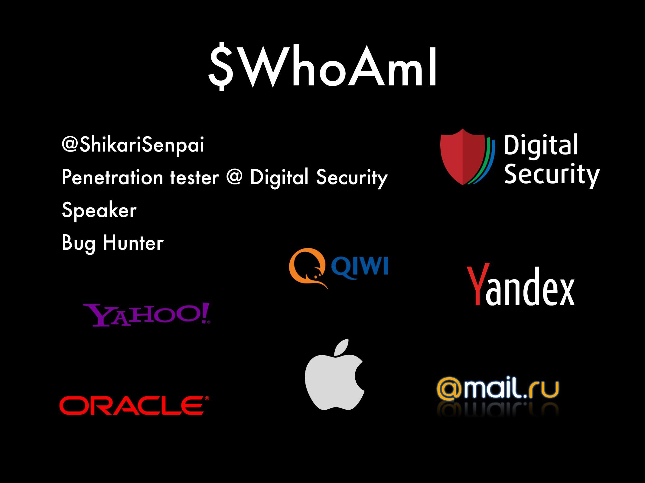 $WhoAmI @ShikariSenpai Penetration tester @ Dig...
