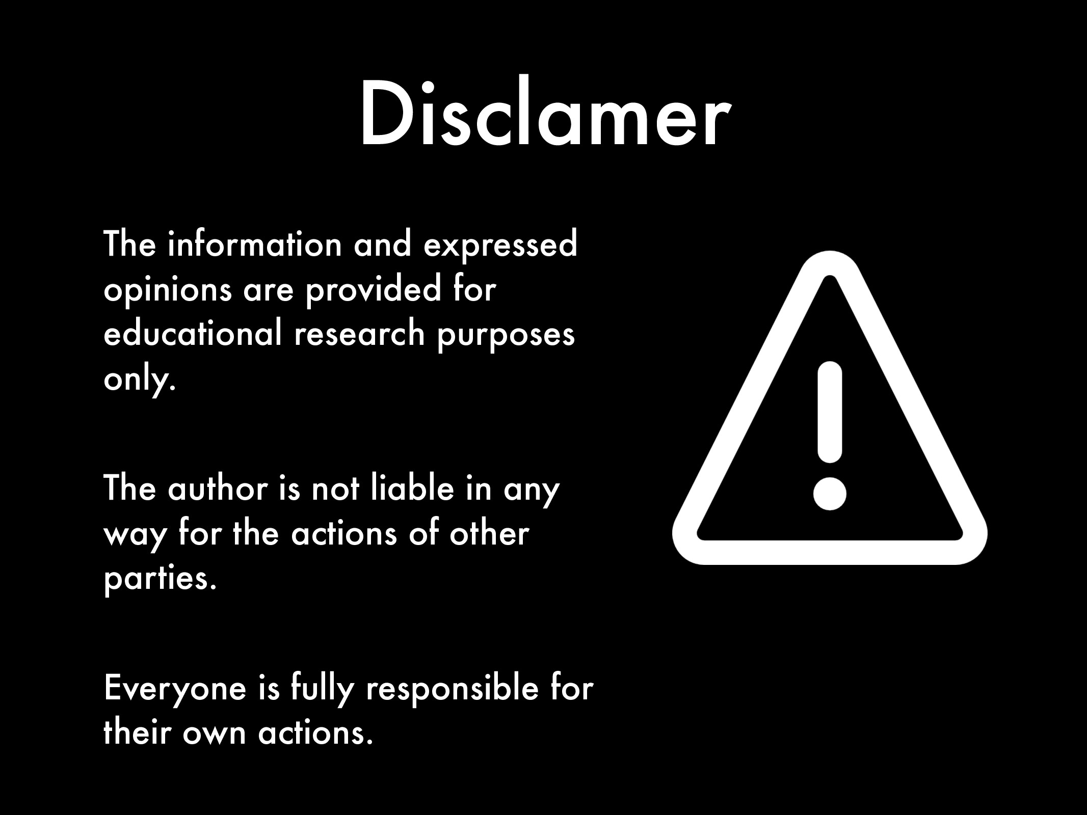 Disclamer The information and expressed opinion...