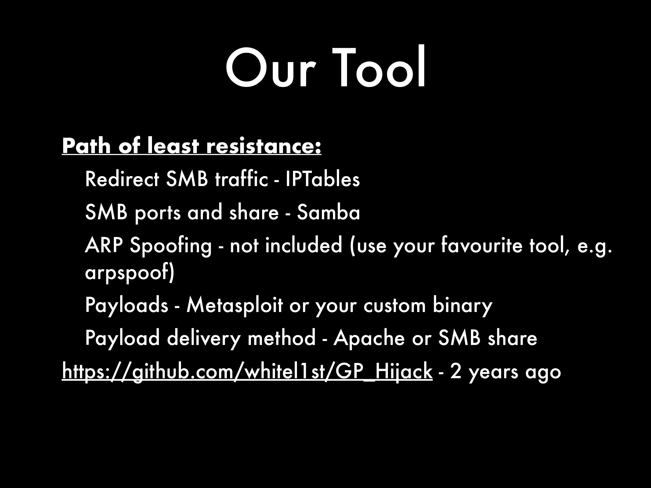 Our Tool Path of least resistance: Redirect SMB...