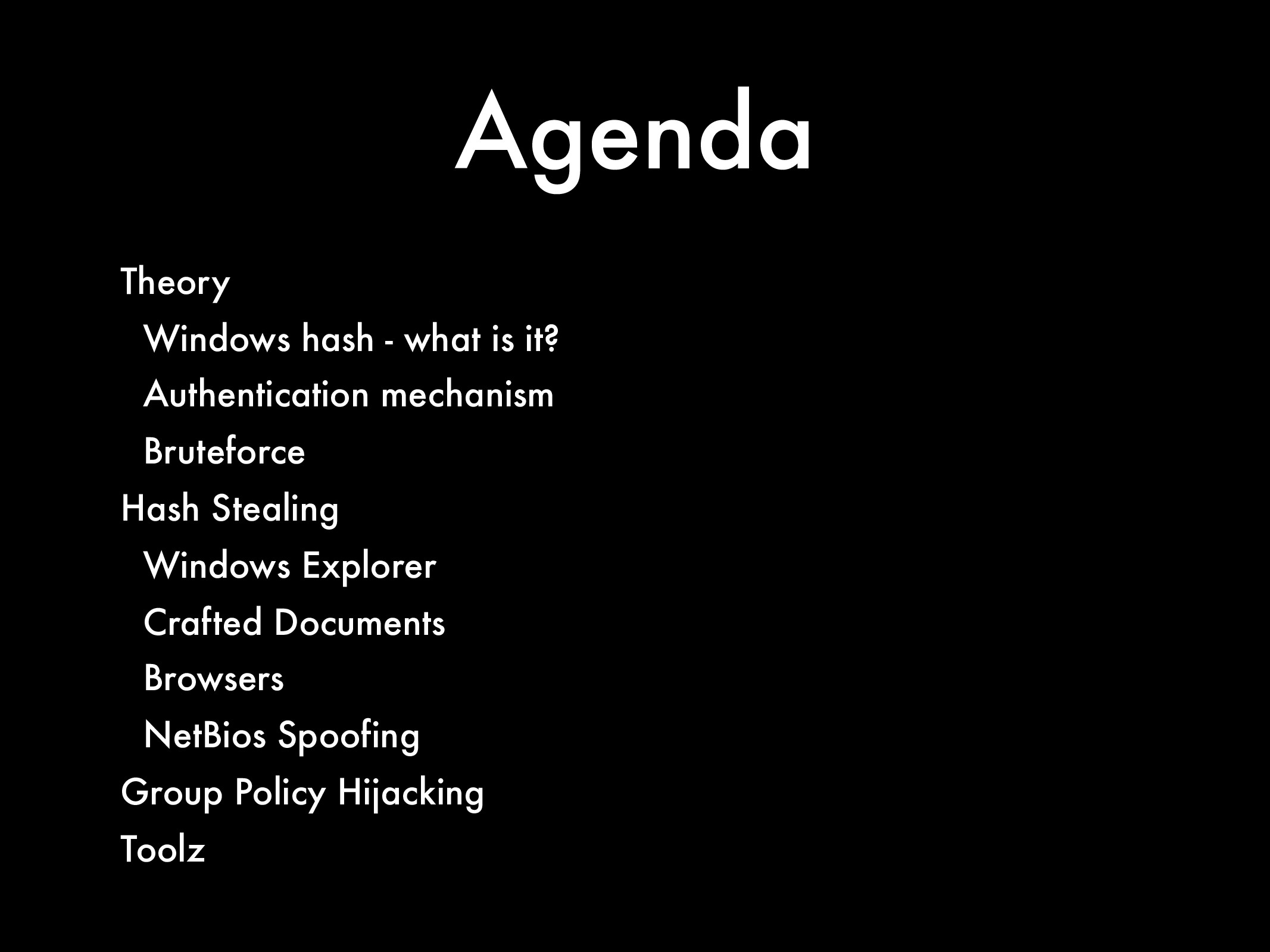 Agenda Theory Windows hash - what is it? Authen...
