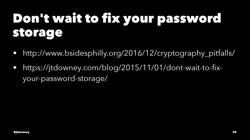 Don't wait to fix your password storage • http:/...