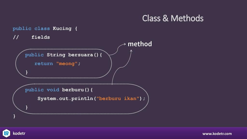 Class & Methods www.kodetr.com kodetr public cl...