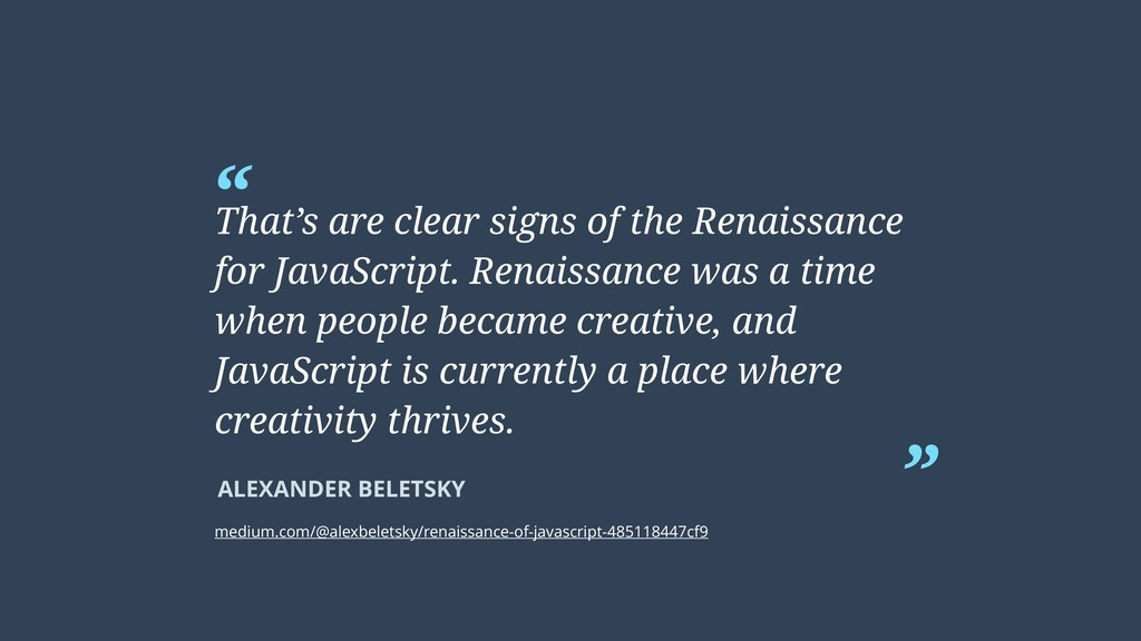 """ That's are clear signs of the Renaissance for..."