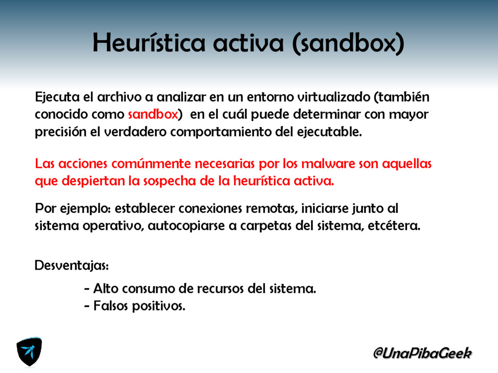@UnaPibaGeek Heurística activa (sandbox) Ejecut...