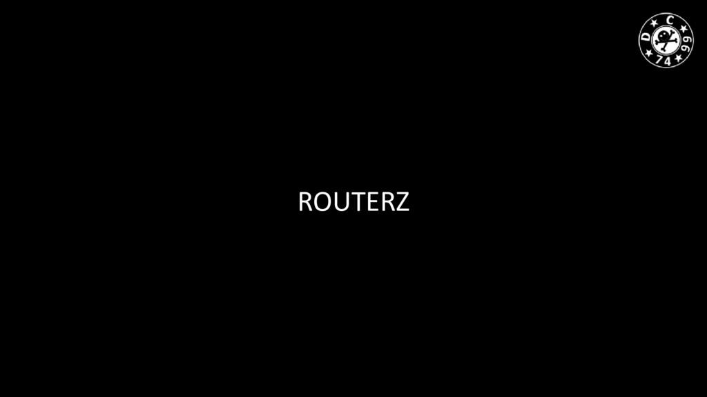 ROUTERZ