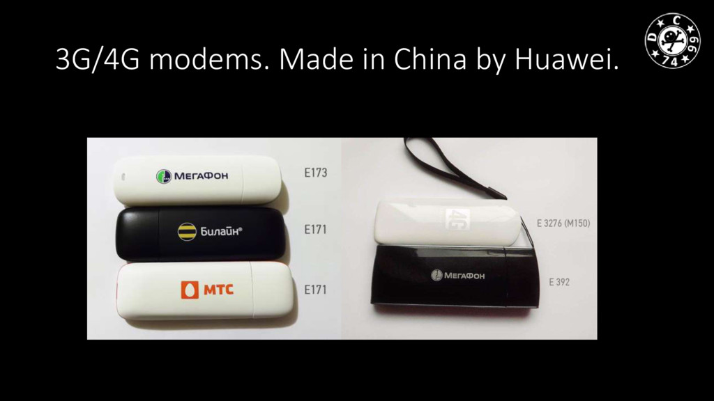 3G/4G modems. Made in China by Huawei.