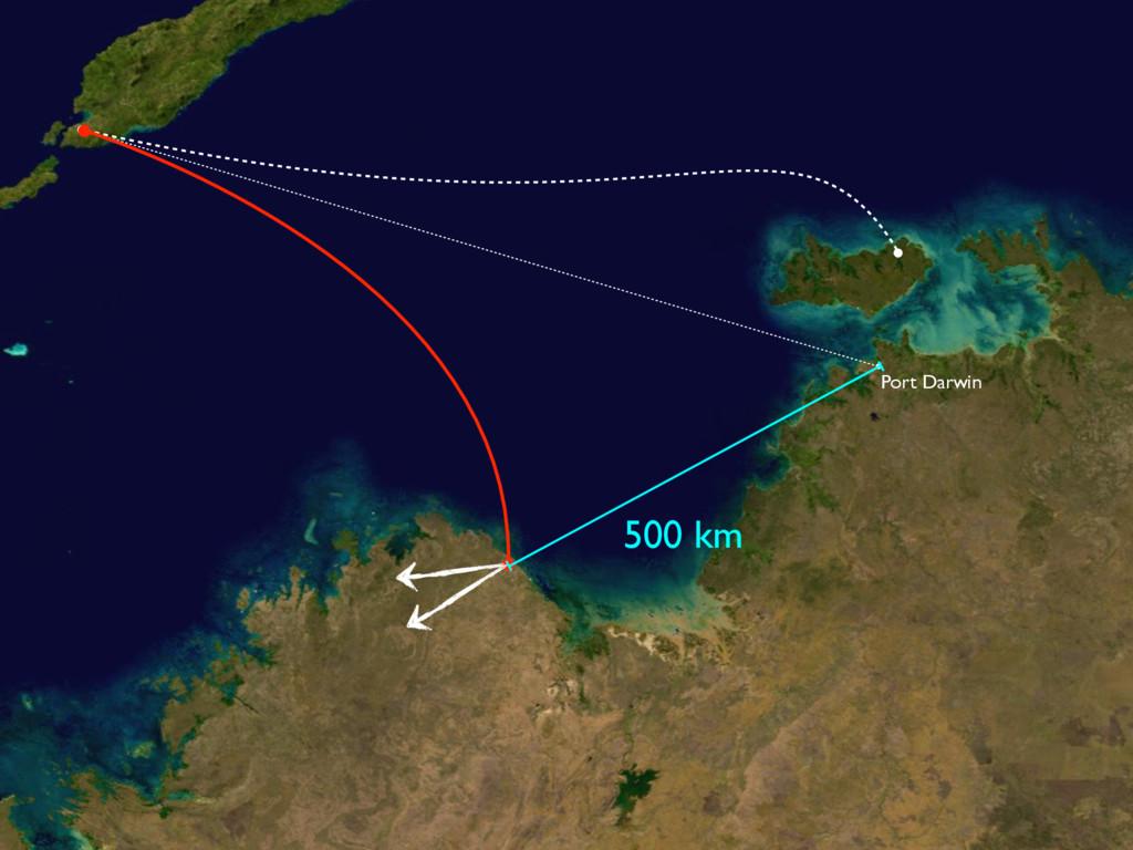 500 km Port Darwin