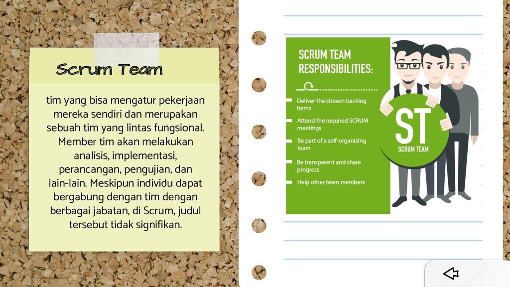 Scrum Team tim yang bisa mengatur pekerjaan mer...