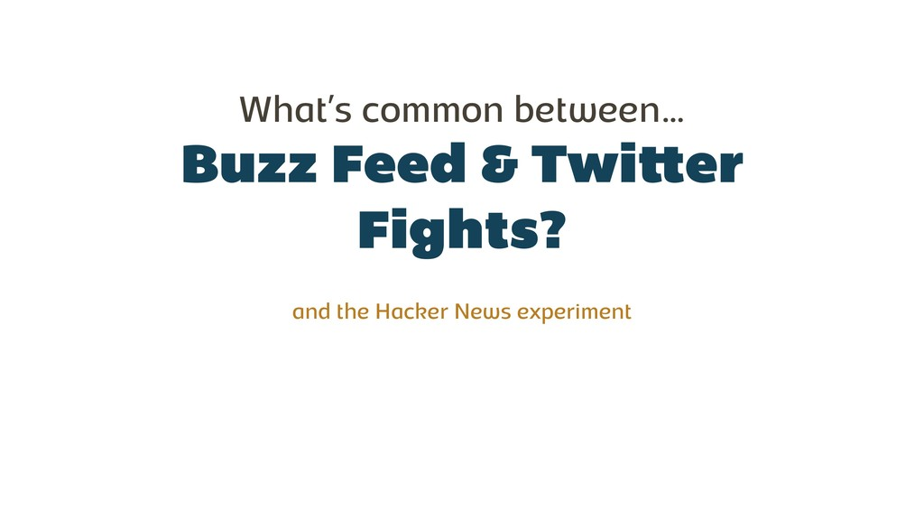 Buzz Feed & Twitter Fights? What's common betwe...