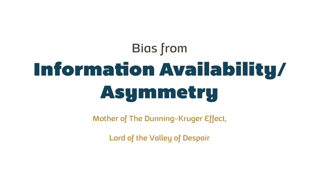 Information Availability/ Asymmetry Bias from M...