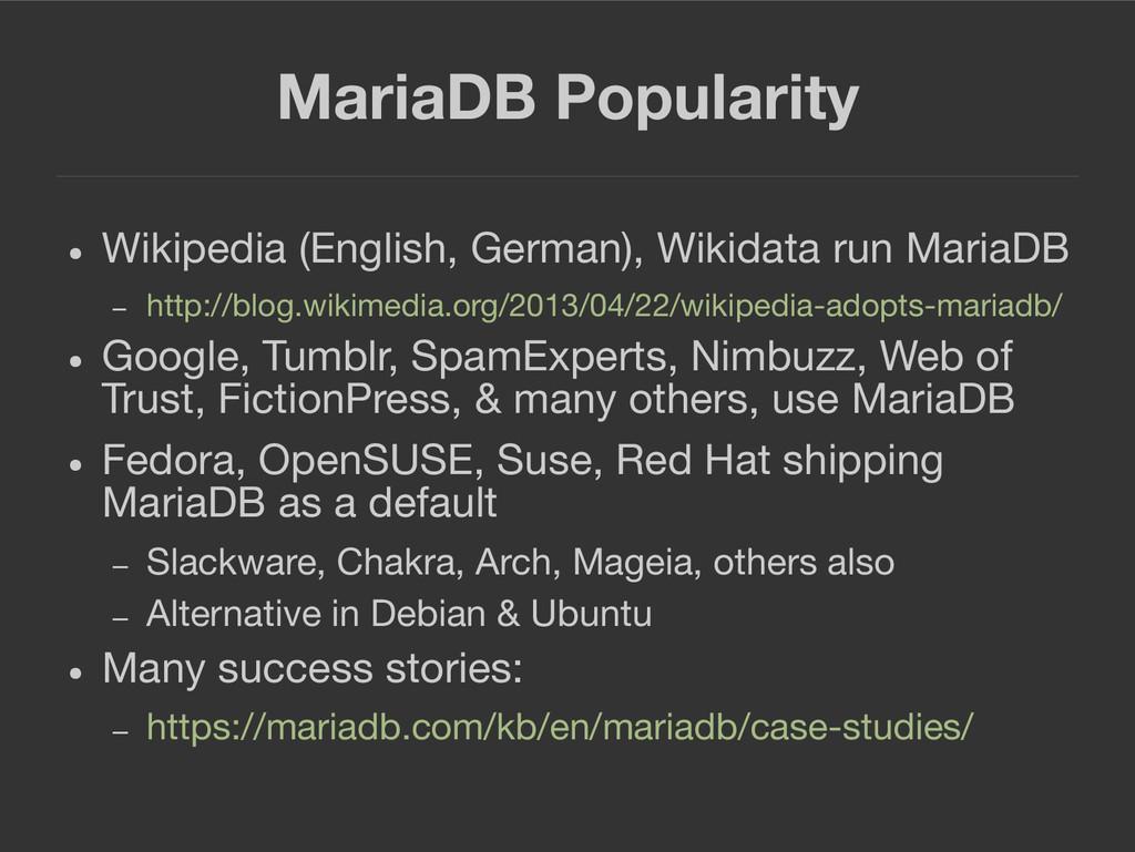 MariaDB Popularity ● Wikipedia (English, German...
