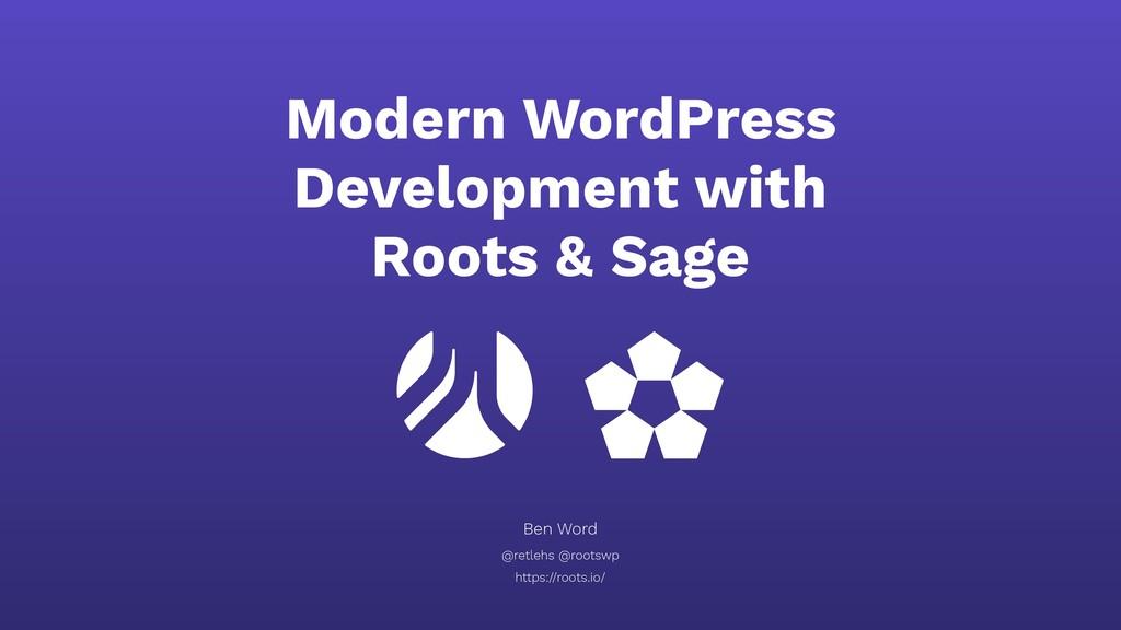Modern WordPress Development with Roots & Sage ...