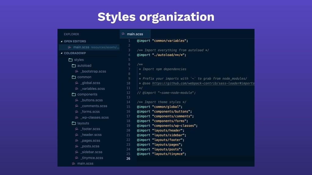 Styles organization