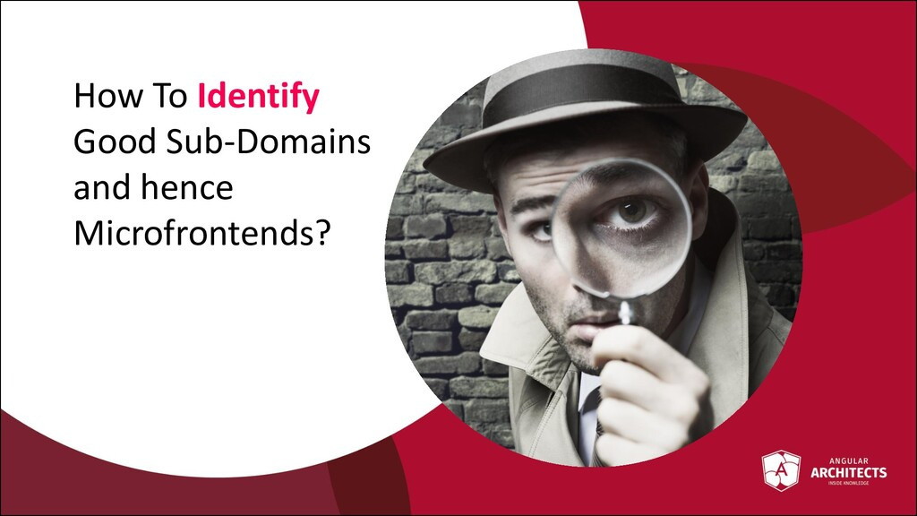 @ManfredSteyer How To Identify Good Sub-Domains...