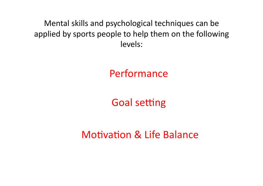 Mental skills and psychological tec...