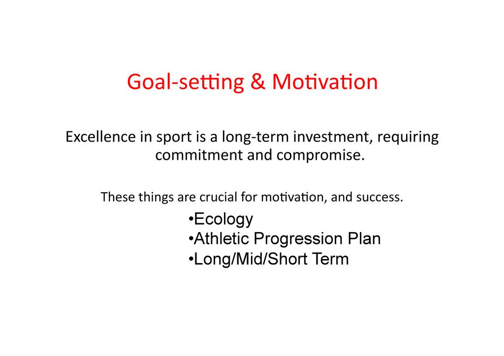 Goal-‐se=ng & Mo>va>on  Excellence ...