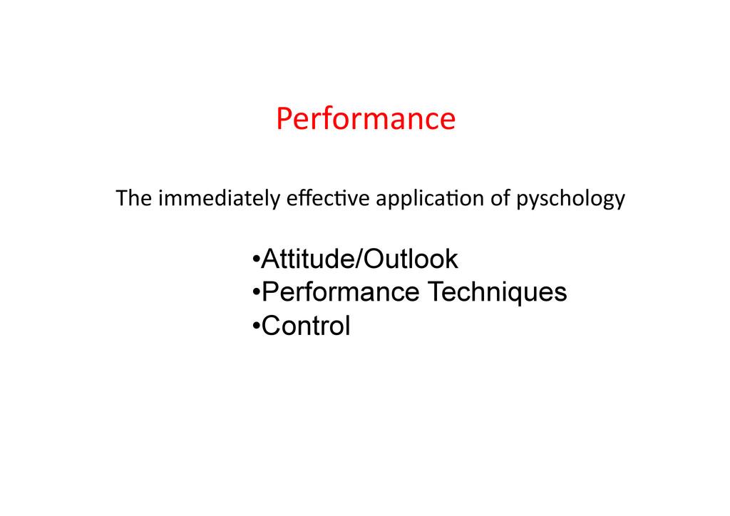 Performance    The immediately e...