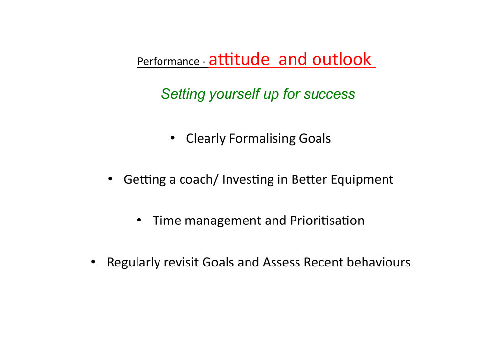 Performance -‐ a=tude  and outl...