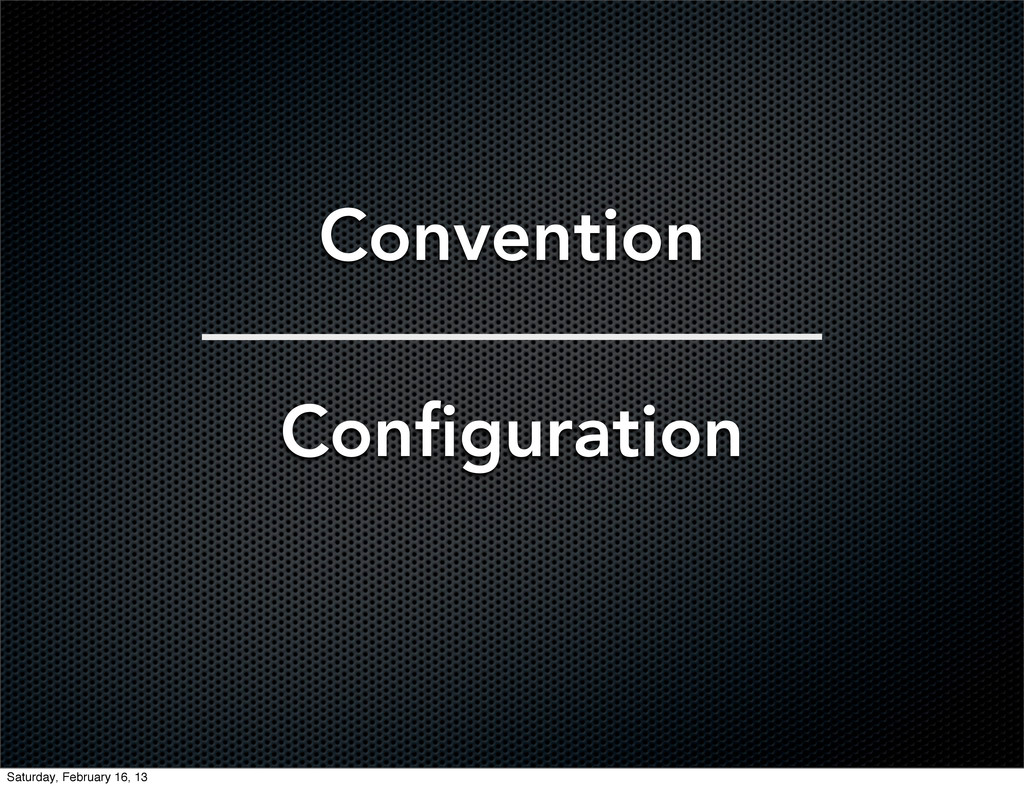 Convention Configuration Saturday, February 16,...
