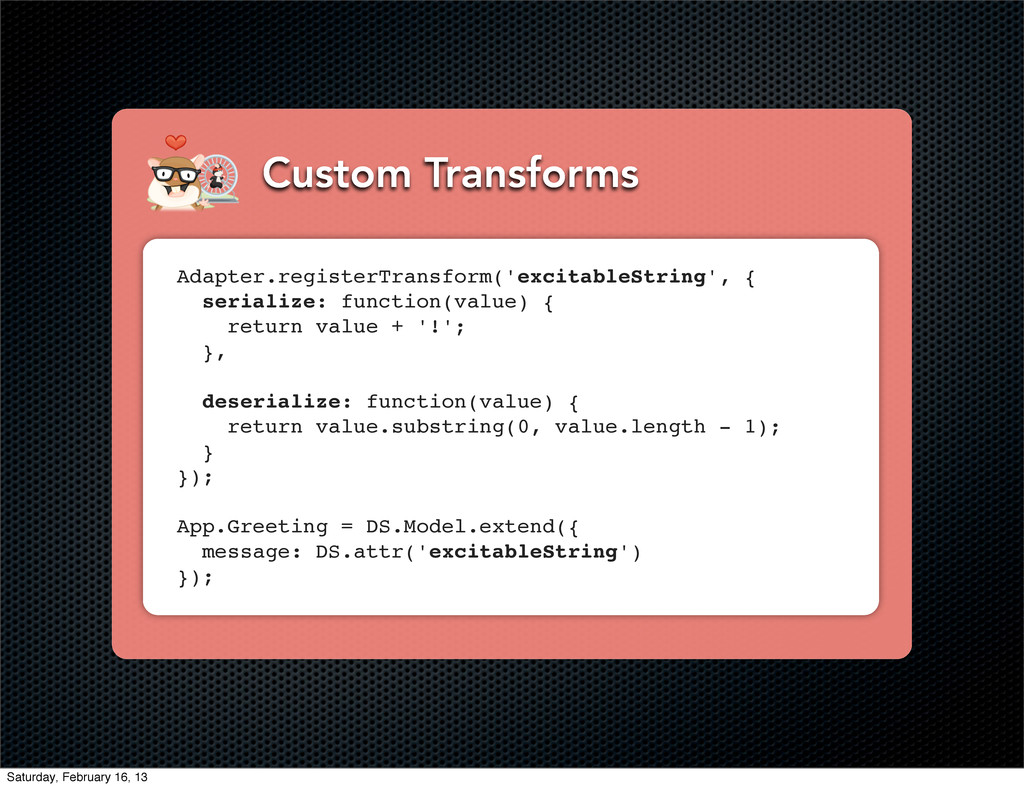 Custom Transforms Adapter.registerTransform('ex...