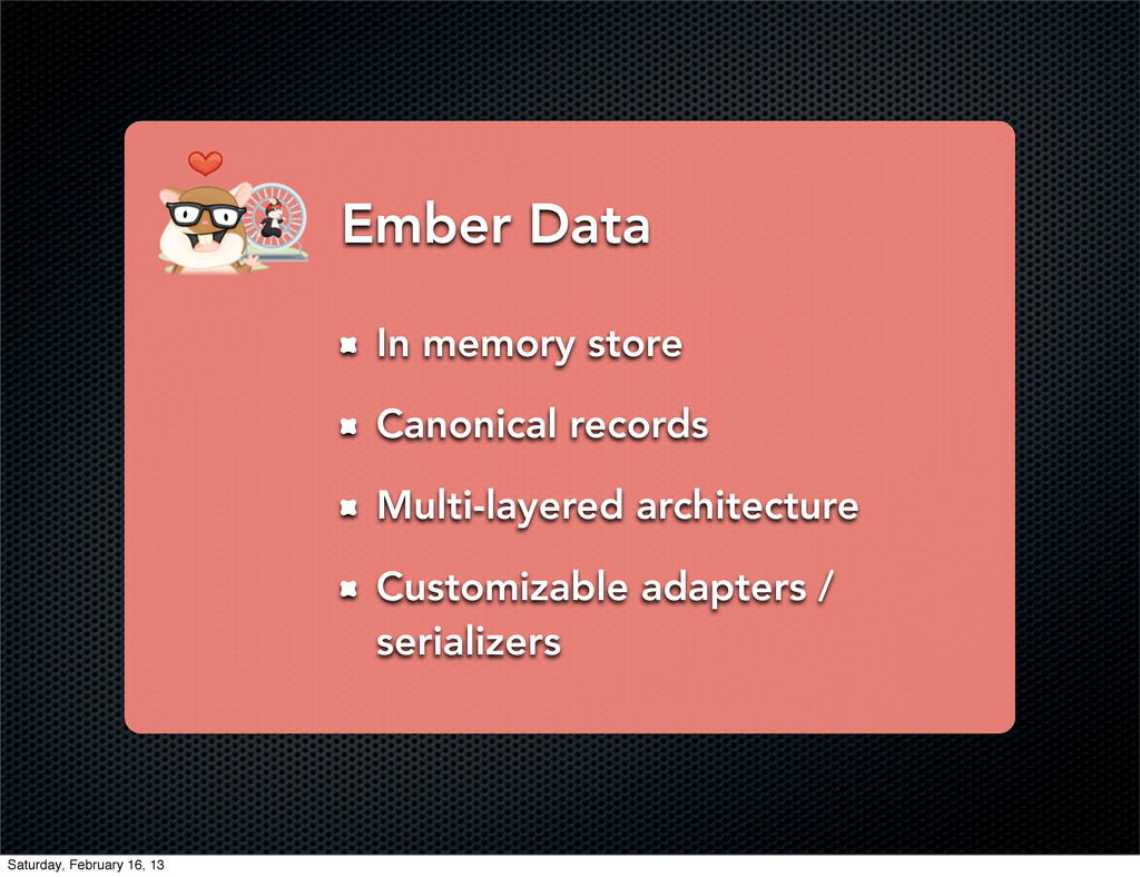 Ember Data In memory store Canonical records Mu...