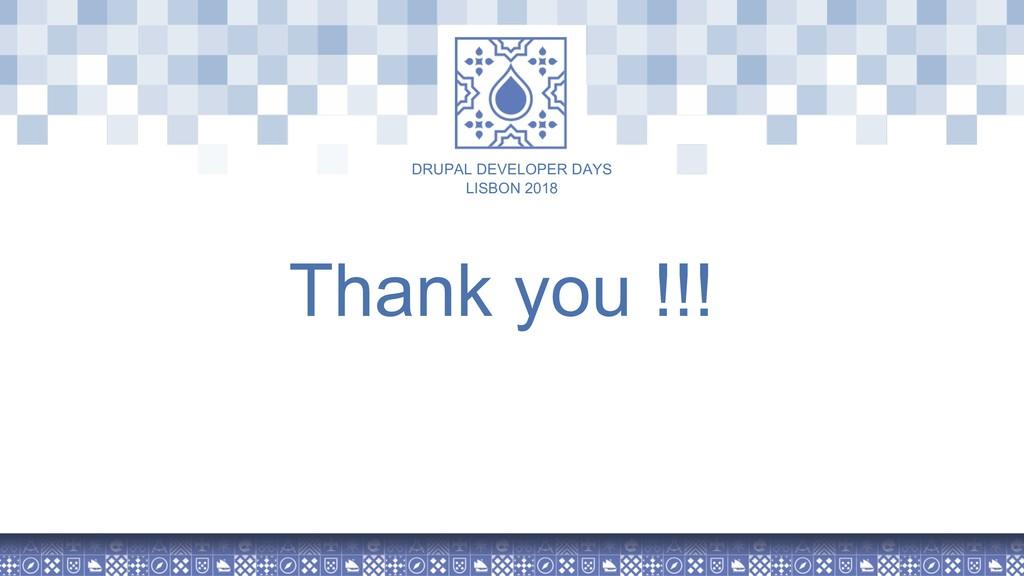 LISBON 2018 DRUPAL DEVELOPER DAYS Thank you !!!