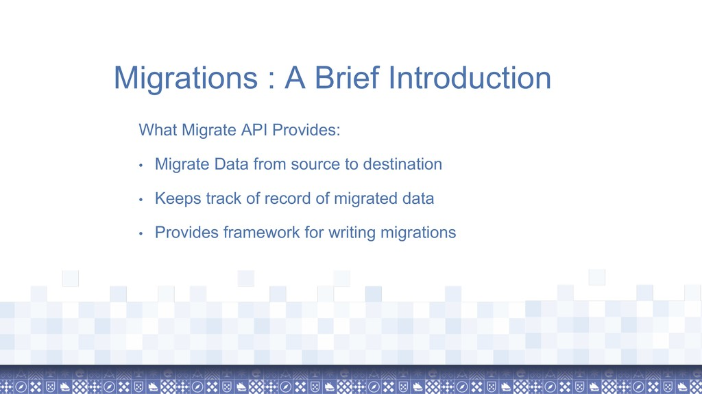 Migrations : A Brief Introduction What Migrate ...