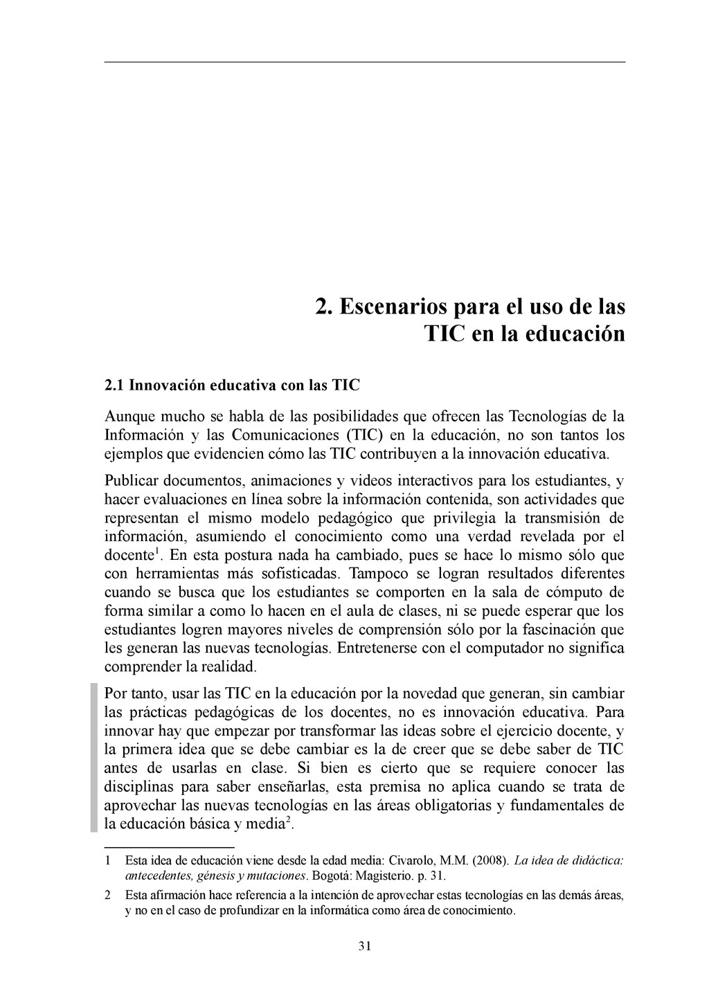 2. Escenarios para el uso de las TIC en la educ...